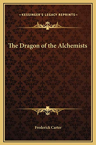 9781169256705: The Dragon of the Alchemists