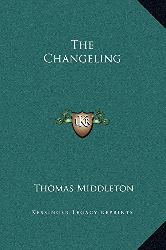 9781169256880: The Changeling