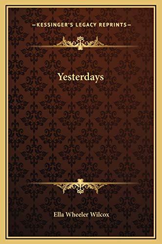 Yesterdays (1169256988) by Wilcox, Ella Wheeler