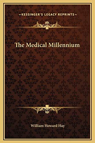 9781169257757: The Medical Millennium