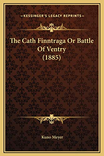 9781169259140: The Cath Finntraga Or Battle Of Ventry (1885)