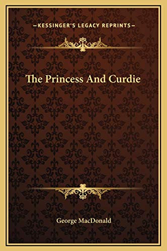9781169260696: The Princess And Curdie