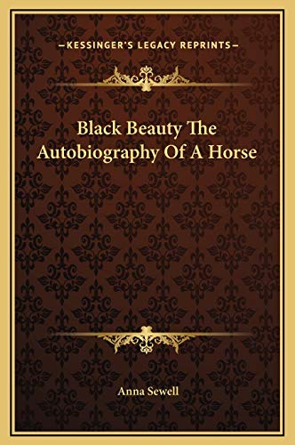 9781169261181: Black Beauty The Autobiography Of A Horse