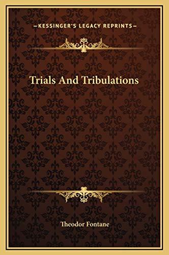 9781169263451: Trials And Tribulations