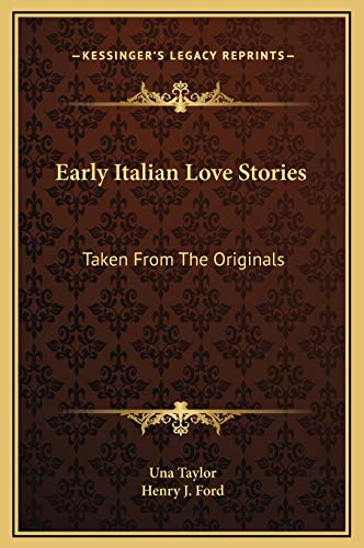 9781169265356: Early Italian Love Stories: Taken From The Originals