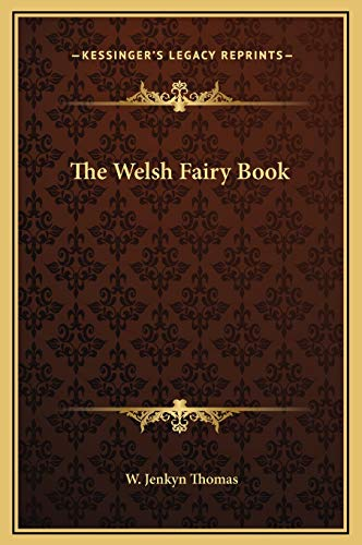 9781169266124: The Welsh Fairy Book