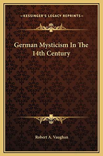 9781169266162: German Mysticism In The 14th Century