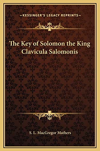9781169266834: The Key of Solomon the King Clavicula Salomonis