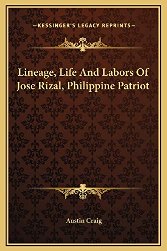9781169267459: Lineage, Life And Labors Of Jose Rizal, Philippine Patriot