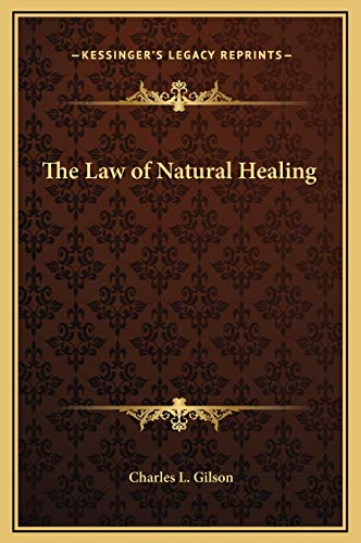 9781169268555: The Law of Natural Healing