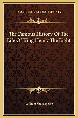 9781169269309: The Famous History of the Life of King Henry the Eight