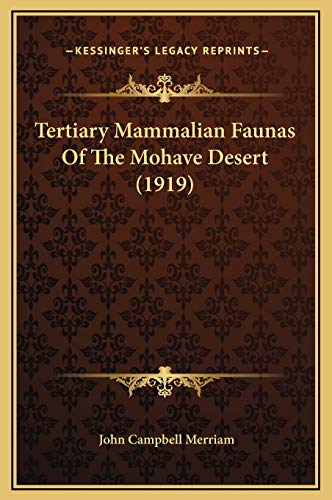 9781169270084: Tertiary Mammalian Faunas Of The Mohave Desert (1919)