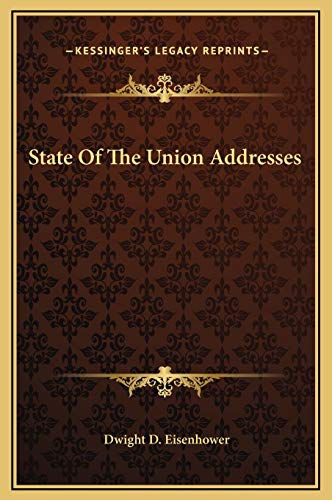 State Of The Union Addresses (9781169270268) by Dwight D. Eisenhower
