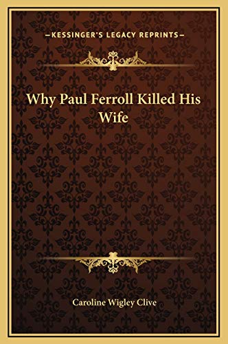 9781169270367: Why Paul Ferroll Killed His Wife