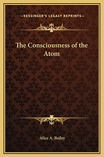 9781169270404: The Consciousness of the Atom