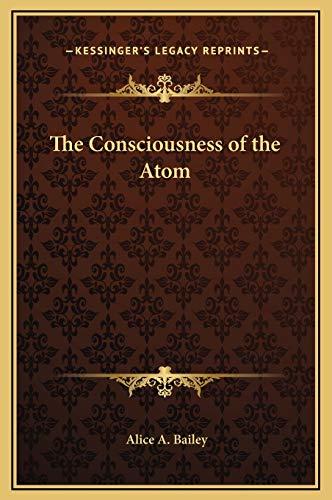 9781169270404: The Consciousness of the Atom
