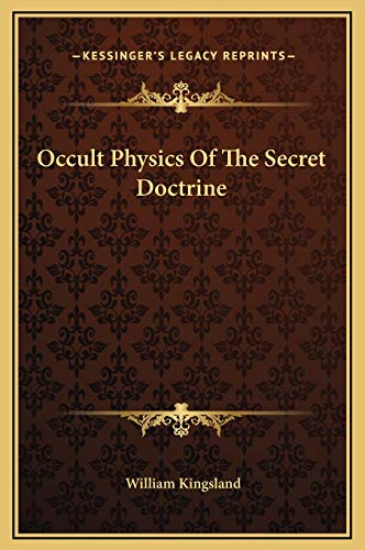 9781169270619: Occult Physics Of The Secret Doctrine