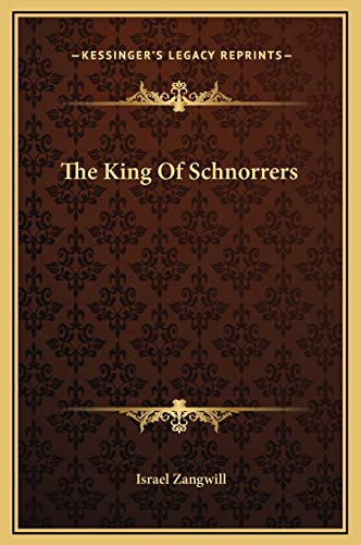 9781169271760: The King Of Schnorrers