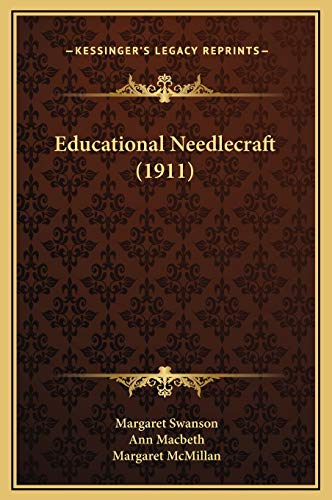 9781169271999: Educational Needlecraft (1911)