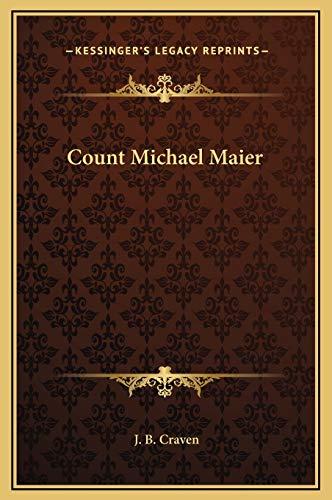 9781169274594: Count Michael Maier