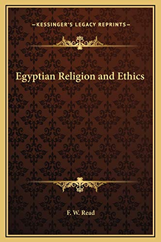 9781169274617: Egyptian Religion and Ethics