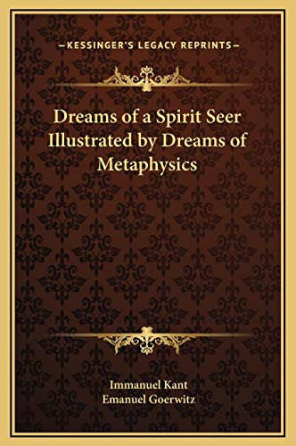 9781169274723: Dreams of a Spirit Seer Illustrated by Dreams of Metaphysics