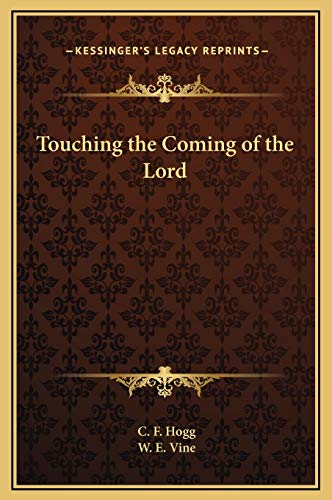 Touching the Coming of the Lord (1169275516) by C. F. Hogg; W. E. Vine