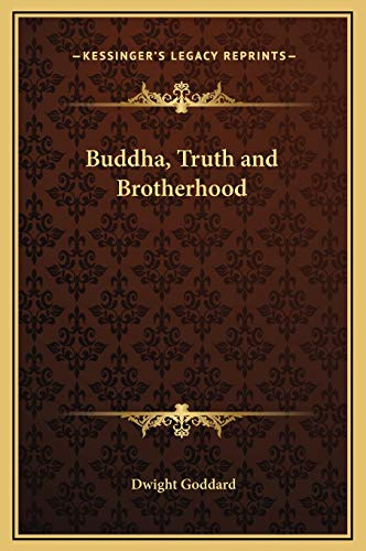 9781169275539: Buddha, Truth and Brotherhood