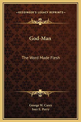 9781169276277: God-Man: The Word Made Flesh