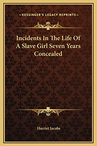 9781169276451: Incidents In The Life Of A Slave Girl Seven Years Concealed