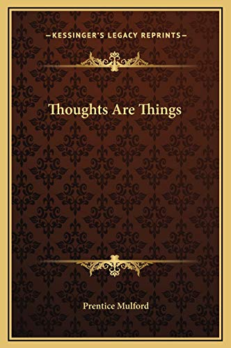 9781169277175: Thoughts Are Things