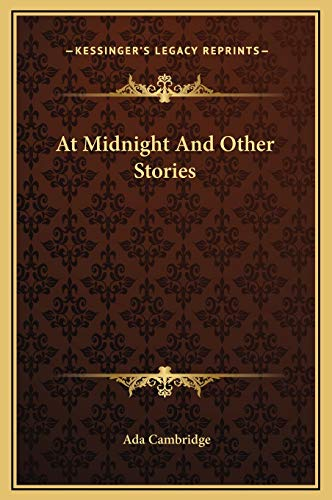 9781169277786: At Midnight And Other Stories