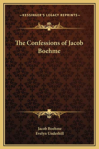 9781169277922: The Confessions of Jacob Boehme