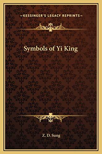 9781169279674: Symbols of Yi King
