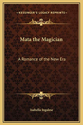 9781169279742: Mata the Magician: A Romance of the New Era