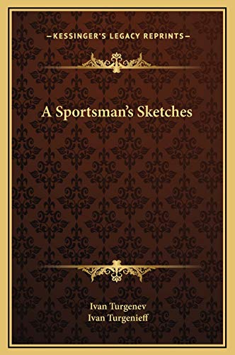 9781169281004: A Sportsman's Sketches