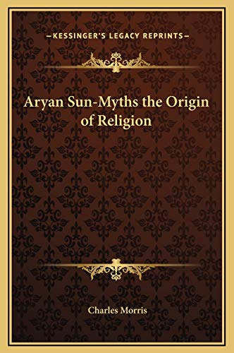 9781169281721: Aryan Sun-Myths the Origin of Religion