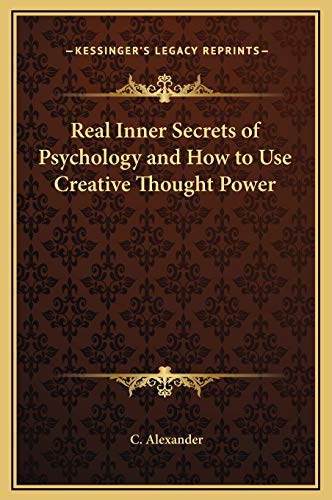 9781169281820: Real Inner Secrets of Psychology and How to Use Creative Thought Power