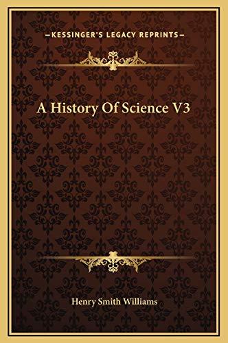 9781169281912: A History Of Science V3
