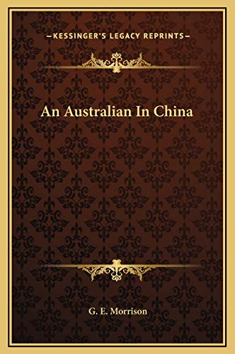 9781169282612: An Australian In China