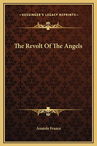 9781169282827: The Revolt Of The Angels