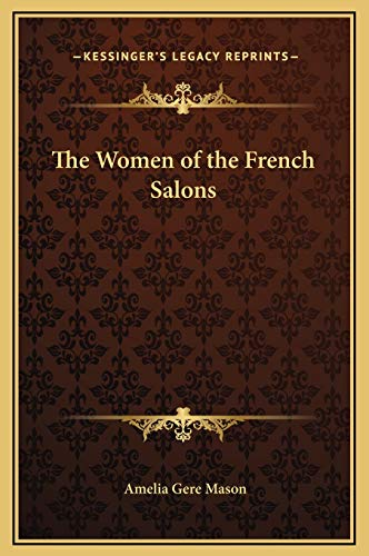 9781169283329: The Women of the French Salons