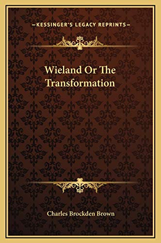 9781169284098: Wieland Or The Transformation