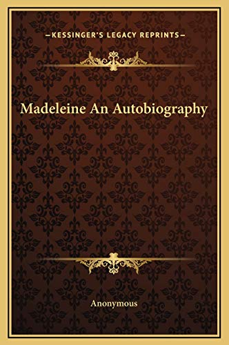 9781169286559: Madeleine An Autobiography