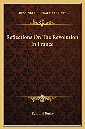 9781169287532: Reflections On The Revolution In France