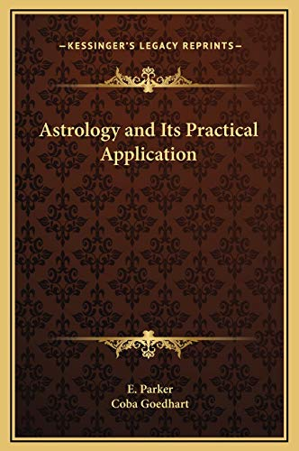 9781169289215: Astrology and Its Practical Application
