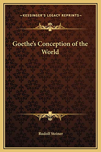 9781169289970: Goethe's Conception of the World