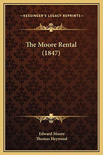 9781169291164: The Moore Rental (1847)