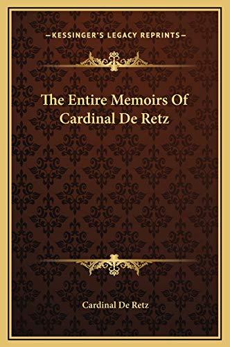 9781169291676: The Entire Memoirs Of Cardinal De Retz