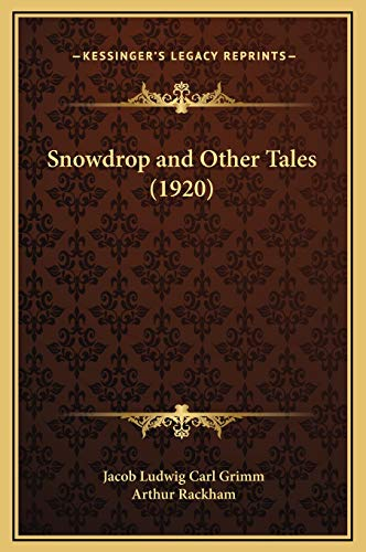 9781169291829: Snowdrop and Other Tales (1920)